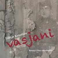 Tóbiás Krisztián: Vasjani - Hangoskönyv -  (Könyv)