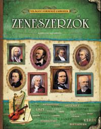 Zeneszerzők - Világot formáló emberek -  (Könyv)