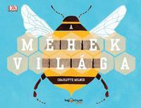 Charlotte Milner: A méhek világa -  (Könyv)