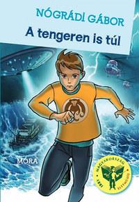 Nógrádi Gábor: A tengeren is túl -  (Könyv)