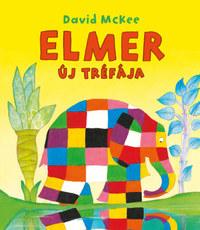 David Mckee: Elmer új tréfája -  (Könyv)