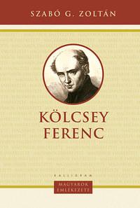 Szabó G. Zoltán: Kölcsey Ferenc -  (Könyv)