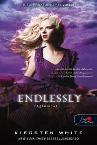 Kiersten White: Endlessly - Végtelenül - Természetfölötti 3. -  (Könyv)