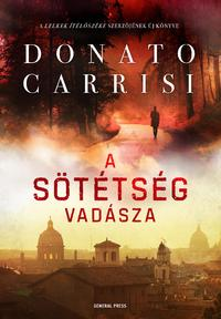 Donato Carrisi: A sötétség vadásza -  (Könyv)