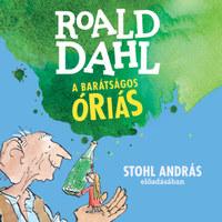Dahl Roald: A barátságos óriás - Hangoskönyv (MP3) -  (Könyv)