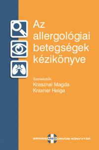 Dr. Krasznai Magda, Kraxner Helga: Az allergológiai betegségek kézikönyve -  (Könyv)