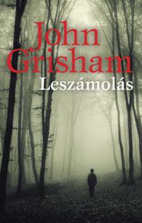 John Grisham: Leszámolás -  (Könyv)