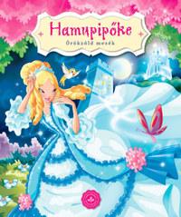 Hamupipőke - Örökzöld mesék -  (Könyv)