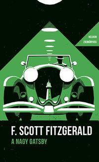 Francis Scott Fitzgerald: A nagy Gatsby - Helikon Zsebkönyvek 70. -  (Könyv)