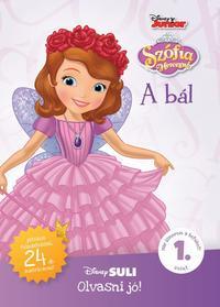 Disney Junior - Szófia hercegnő: A bál - Disney Suli Olvasni jó! - 1. szint -  (Könyv)