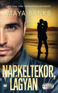 Maya Banks: Napkeltekor, lágyan -  (Könyv)