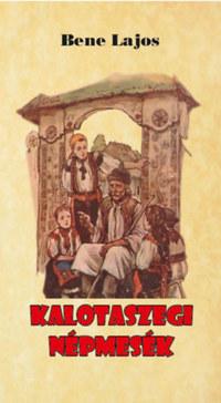 Bene Lajos: Kalotaszegi népmesék -  (Könyv)