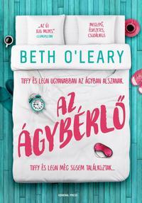 Beth O'leary: Az ágybérlő -  (Könyv)