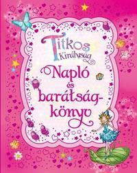 Rosie Banks: Titkos királyság - Napló és barátságkönyv -  (Könyv)