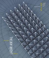 N. Kósa Judit: Jelek a térben - Lázár Antal építész - The Architecture of Antal Lázár -  (Könyv)