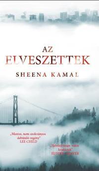 Sheena Kamal: Az elveszettek -  (Könyv)