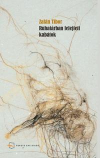Zalán Tibor: Ruhatárban felejtett kabátok -  (Könyv)