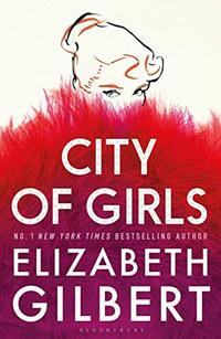 Elizabeth Gilbert: City of Girls -  (Könyv)