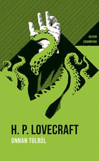 H.P. Lovecraft: Onnan túlról - Helikon Zsebkönyvek 74. -  (Könyv)