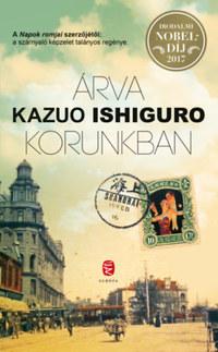 Kazuo Ishiguro: Árva korunkban -  (Könyv)