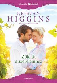 Kristan Higgins: Zöld út a szerelemhez - Kék Gém Pincészet 2. -  (Könyv)