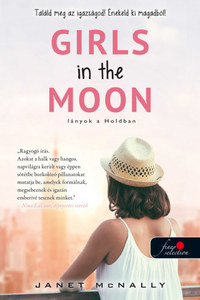 Janet McNally: Girls in the Moon - Lányok a Holdban -  (Könyv)