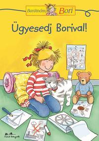 Hanna Sörensen: Ügyesedj Borival! -  (Könyv)