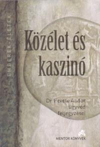 Közélet és kaszinó -  (Könyv)