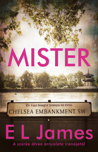E L James: Mister -  (Könyv)