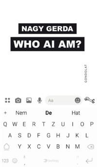 Nagy Gerda: Who ai am? -  (Könyv)