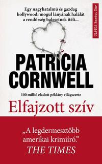 Patrica Cornwell: Elfajzott szív - Scarpetta-regény -  (Könyv)
