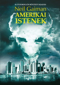 Neil Gaiman: Amerikai istenek -  (Könyv)