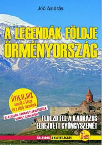 Joó András: Örményország - A legendák földje -  (Könyv)