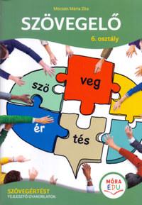 Mócsán Mária Zita: Szövegelő - 6. osztály - Szövegértést fejlesztő gyakorlatok -  (Könyv)