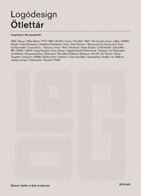 Steven Heller, Gail Anderson: Logódesign - Ötlettár - Inspiráció 50 mestertől -  (Könyv)