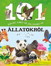 101 dolog, amit jó ha tudsz az állatokról -  (Könyv)
