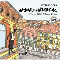 Ottlik Géza: Hajnali háztetők - Hangoskönyv - MP3 -  (Könyv)
