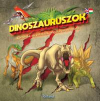 Dinoszauruszok - kérdések és válaszok angolul és magyarul -  (Könyv)
