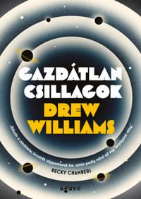 Drew Williams: Gazdátlan csillagok -  (Könyv)