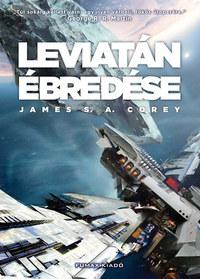 James S. A. Corey: Leviatán ébredése - A térség első kötete -  (Könyv)