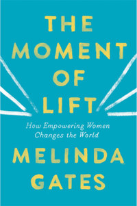 Melinda Gates: The Moment of Lift -  (Könyv)