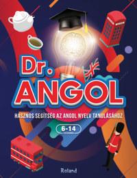 Paula Dreve: Dr. Angol - Hasznos segítség az angol nyelv tanulásához - 6-14 éves gyerekeknek -  (Könyv)