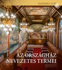 Samu Nagy Dániel, Csákó Beáta: Az Országház nevezetes termei -  (Könyv)