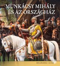 Dúzsi Éva, Bojtos Anikó, Andrássy Dorottya: Munkácsy Mihály és az Országház -  (Könyv)