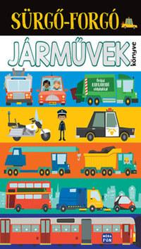 Sürgő-forgó járművek könyve -  (Könyv)