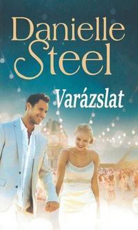Danielle Steel: Varázslat -  (Könyv)