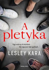 Lesley Kara: A pletyka -  (Könyv)