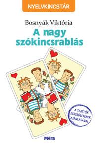 Bosnyák Viktória: A nagy szókincsrablás -  (Könyv)