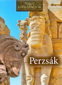 Nagy civilizációk - Perzsák -  (Könyv)