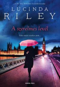 Lucinda Riley: A szerelmes levél -  (Könyv)